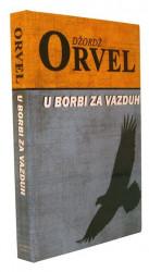 U borbi za vazduh - Džordž Orvel