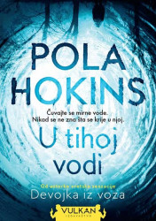 U tihoj vodi - Pola Hokins