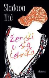 Ženski u sto tehnika - Slađana Ilić