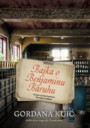 Bajka o Benjaminu Baruhu - Gordana Kuić