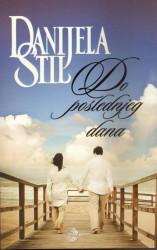 Do poslednjeg dana - Danijela Stil