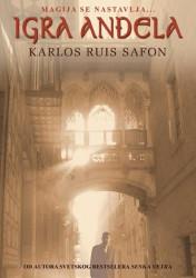 Igra anđela - Karlos Ruis Safon