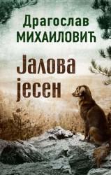 Jalova jesen - Dragoslav Mihailović