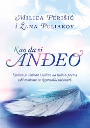 Kao da si anđeo - Žana Poliakov, Milica Perišić