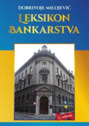Leksikon bankarstva - Dobrivoje Milojević