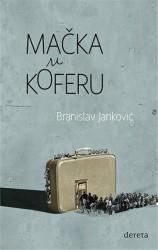 Mačka u koferu - Branislav Janković