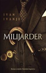 Milijarder - Ivan Ivanji