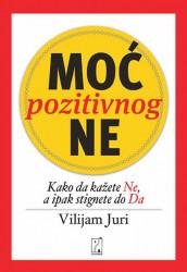 Moć pozitivnog ne - Vilijam Juri
