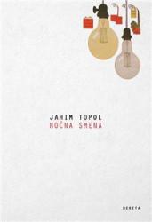 Noćna smena - Jahim Topol