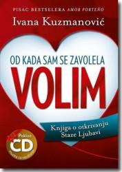 Od kada sam se zavolela volim - Ivana Kuzmanović