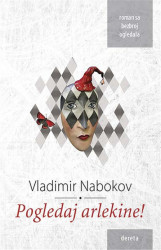 Pogledaj arlekine! - Vladimir Nabokov