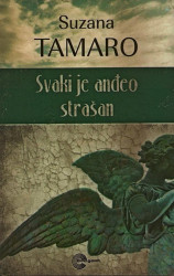 Svaki je anđeo strašan - Suzana Tamaro