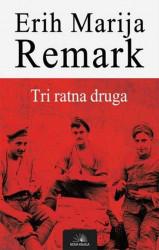 Tri ratna druga - Erih Marija Remark
