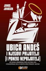 Ubica Andes i njegovi prijatelji ( i poneki neprijatelj ) - Junas Junason