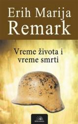 Vreme života i vreme smrti - Erih Marija Remark