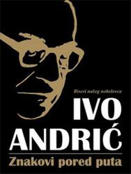 Znakovi pored puta - Ivo Andrić