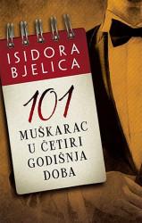 101 muškarac u četiri godišnja doba - Isidora Bjelica
