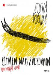 Betmen nad Zvezdarom / Robin sa Krsta - Jelena Bogavac