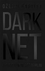 Darknet - U digitalnom podzemlju - Džejmi Bartlet