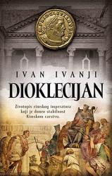 Dioklecijan - Ivan Ivanji