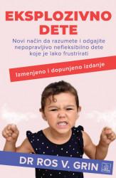Eksplozivno dete - dr Ros V. Grin