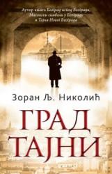 Grad tajni - Zoran Lj. Nikolić