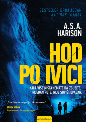 Hod po ivici - A. S. A. Harison