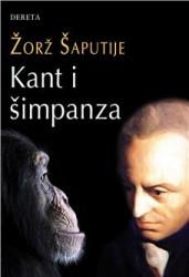 Kant i šimpanza - Žorž Šaputije