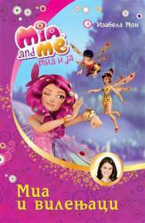 Mia i ja: Mia i vilenjaci - Izabela Mon
