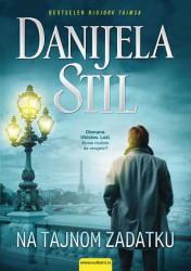Na tajnom zadatku - Danijela Stil