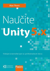 Naučite Unity 5.x - Alan Thorn