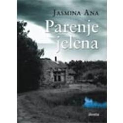 Parenje jelena - Jasmina Ana