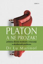 Platon, a ne prozak! - Lu Marinof