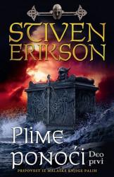 Plime ponoći - deo prvi - Stiven Erikson