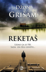 Reketaš - Džon Grišam