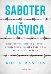 Saboter Aušvica - Kolin Rašton