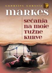 Sećanje na moje tužne kurve - Gabrijel Garsija Markes