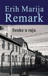 Senke u raju - Erih Marija Remark