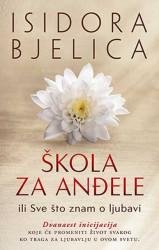 Škola za anđele - Isidora Bjelica