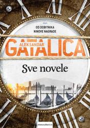 Sve novele - Aleksandar Gatalica