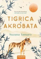 Tigrica i akrobata - Suzana Tamaro