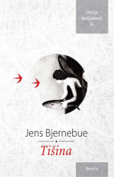Tišina - Jens Bjernebue