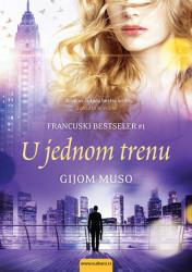 U jednom trenu - Gijom Muso