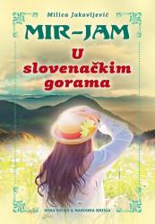 U slovenačkim gorama - Milica Jakovljević Mir-Jam