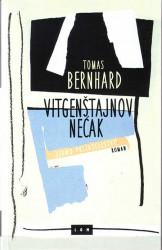 Vitgenštajnov nećak - Tomas Bernhard