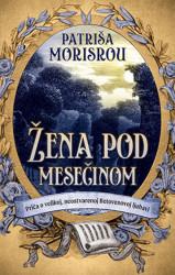 Žena pod mesečinom - Patriša Morisrou