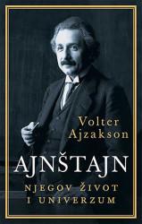Ajnštajn - njegov život i univerzum - Volter Ajzakson