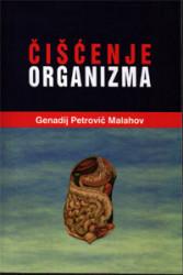 Čišćenje organizma - Genadij Petrovič Malahov