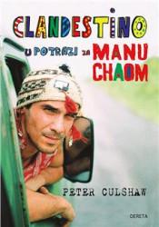 Clandestino: u potrazi za Manu Chaom - Peter Culshaw