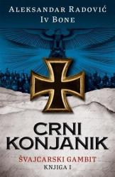 Crni konjanik - Aleksandar Radović, Iv Bone